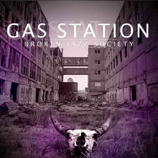 broken-jazz-society_gasstation_capa